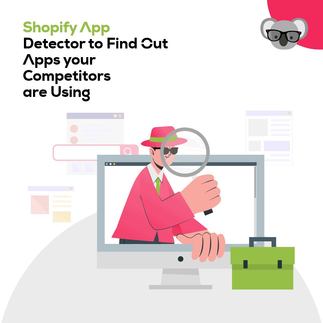 shopify app inspector - koala apps